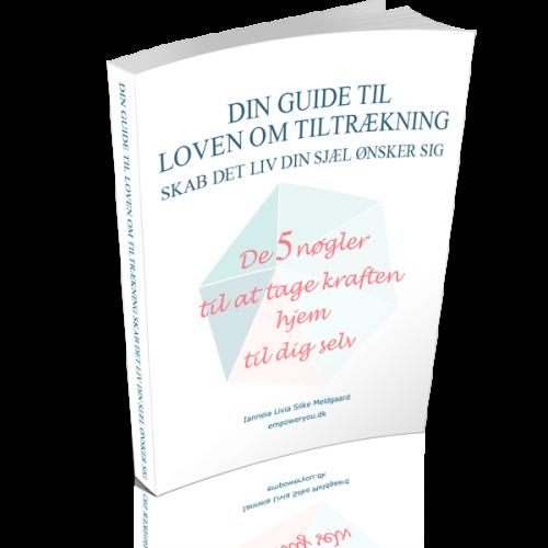 Skab dit liv: Guide til Loven om Tiltrækning.