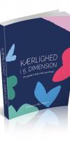 Bog om kærlighed i 5. dimension. Opgrader din kærlighedsevne til den nye energi